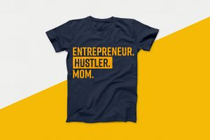 Entrepreneur Hustler Mom Vector