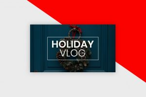 YouTube Thumbnail Template - Holiday Vlog