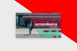 YouTube Thumbnail Template - Entrepreneur Vlog