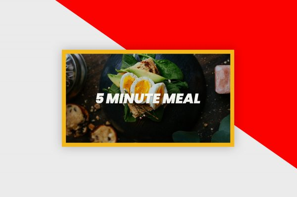 YouTube Thumbnail Template - 5 Minute Meal