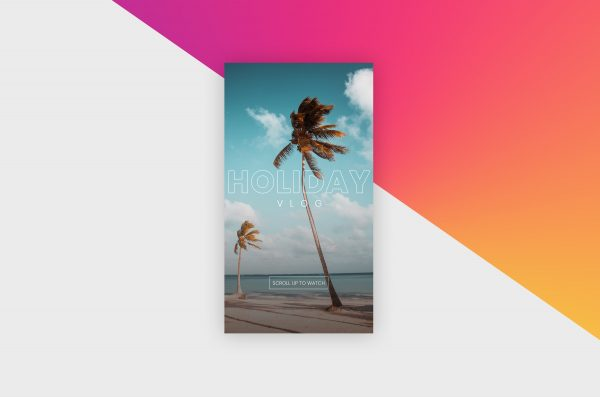 Instagram Story Template - Holiday Vlog II