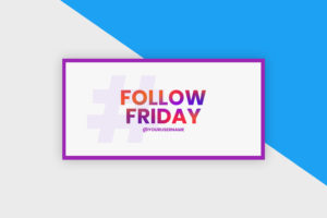 Twitter Post Template - Friday Follow #FridayFollow